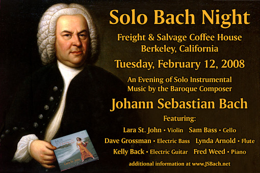 Solo Bach Night at Freight & Salvage Coffee House - Thursday, February 12, 2008